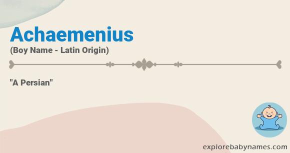 Meaning of Achaemenius