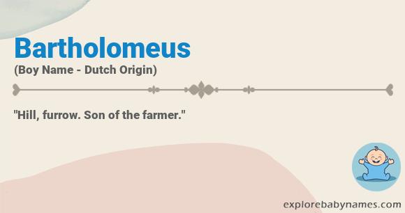 Meaning of Bartholomeus